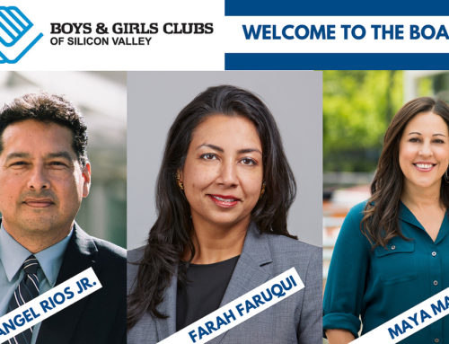 BOYS & GIRLS CLUBS OF SILICON VALLEY APPOINTS THREE DYNAMIC LEADERS TO BOARD OF DIRECTORS
